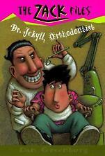 The Zack Files: Dr. Jekyll, Orthodontist 5 by Dan Greenburg and Jack E. Davis...
