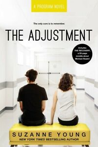 The Adjustment Program Series Book 5 by Suzanne Young Paperback Novel
