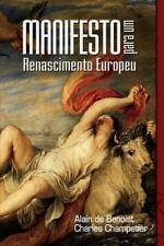 Manifesto para Um Renascimento Europeu by Alain De Benoist and Charles...