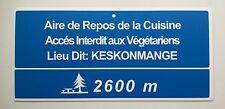 PANNEAU DE SIGNALISATION HUMORISTIQUE, EN PVC, NEUF