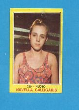 CAMPIONI dello SPORT 1970-71-Figurina n.220- CALLIGARIS - NUOTO -NEW