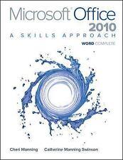 Microsoft Office Word 2010: A Skills Approach