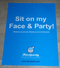 SIT ON MY FACE AND PARTY -  Vintage Original poster ADVERT - FACEPARTY
