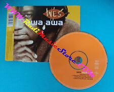 CD singolo Wes Awa Awa SAN 665482 2 FRANCE 1997 no mc lp vhs dvd(S29)