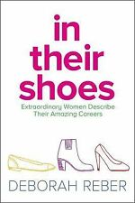 In Their Shoes: Extraordinary Women Describe Their Amazing Careers-ExLibrary