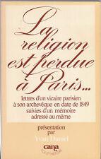 Y. Daniel - LA RELIGION EST PERDUE A PARIS - 1978