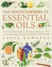 The Encyclopedia of Essential Oils by Julia Lawless (Paperback, 2002)