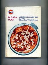AGENDA DELLA CASA 1982-IN CASA OGGI # Gulf Italiana