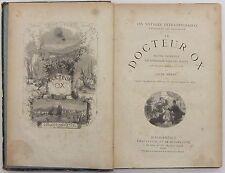 JULES VERNE-VOYAGES EXTRAORDINAIRES- DOCTEUR OX-PARIS HETZEL 1897 ca. Illustrato