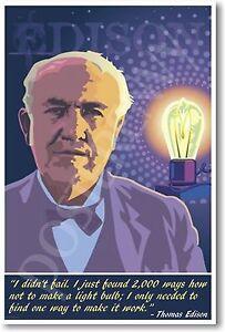 "Thomas Edison - ""I Didn't Fail..."" - NEW Science MOTIVATIONAL Classroom  POSTER"