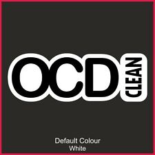 OCD Clean Decal 4, Vinyl, Sticker, Graphics,Car, Racing, Stack, Funny, N2152
