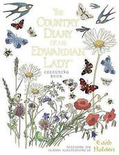 The Country Diary of an Edwardian Lady Colouring Book by Edith Holden...