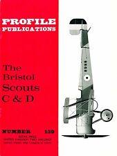 BRISTOL SCOUTS C & D: PROFILE #139/ 20 PAGES incl. A3/ NEW-PRINT FACSIMILE