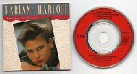 Fabian Harloff CD-SINGLE 3-Inch I WANNA GO WHERE LOVE GOES © 1990 # CBS 655380 3