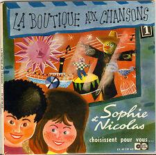 """SOPHIE ET NICOLAS """"LA BOUTIQUE AUX CHANSONS"""" EP UNIDISC 45159"""