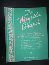 Vintage The Wayside Chapel Harmonium & Piano Organ Music Sheet Book