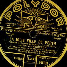 "LUCIEN VAN OBBERGH -BARITON- ""La Jolie fille de Perth"" Quand la flamme...  G3700"