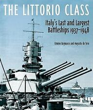 THE LITTORIO CLASS - NEW HARDCOVER BOOK
