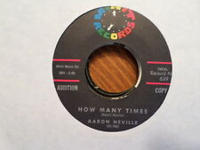 "PROMO 7"" MINIT 45 RECORD/AARON NEVILLE/HOW MANY TIMES/I'M WAITIN AT THE STATION/"
