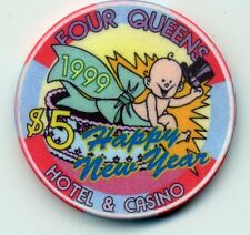 FOUR QUEENS  LAS VEGAS  CASINO 1999 HAPPY NEW YEAR    $5  CHIP
