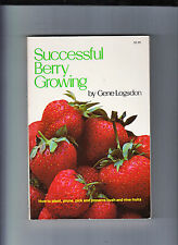 SUCCESSFUL BERRY GROWING-LOGSDON-1974-1ST/2ND-QUALITY SC MINOR CLASSIC NR FN