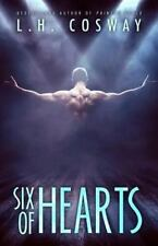 Six of Hearts: By Cosway, L. H.
