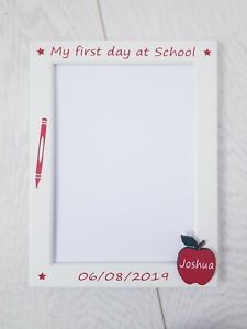 """Personalised My first day at Nursery / School 5x7"""" White Photo Frame Preschool"""
