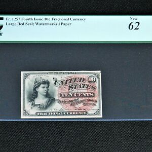 10 Cent Fourth Issue Fractional Currency, Fr #1257, Large Red Seal, PCGS 62 New