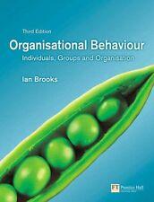 Organisational Behaviour: Individuals, Groups and Organisation,Mr Ian Brooks