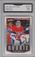 GMA 10 Gem Mint CAREY PRICE 2007/08 UD Upper Deck VICTORY HABS ROOKIE CARD !