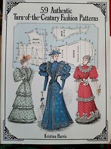 59 Authentic Turn of the Century Fashion Patterns Sewing Book Kristina Harris