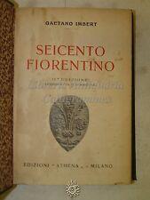 STORIA ARTE - G. Imbert: SEICENTO Fiorentino - ATHENA 1930 Lorenzo de' Medici