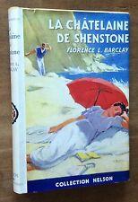 Nelson n°431 FLORENCE L.BARCLAY CHÂTELAINE DE SHENSTONE bel exemplaire JAQUETTE