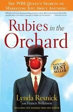 Rubies in the Orchard: The POM Queen's Secrets to Marketing Just About Anything,
