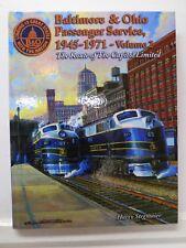 "Baltimore & Ohio (trains)Vol 2, 1945-1971, ""The Capitol Ltd"", H Stegmaier, 1997."