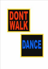 New York Road Sign Walk Don't Walk American Street Sign Fun Dance Boogie Disco