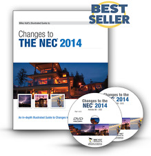 Mike Holt's Illustrated Guide to Changes to the NEC 2014 DVD Program