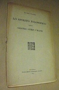 Luigi Valli LO SPIRITO FILOSOFICO DELLE GRANDI STIRPI UMANE / 1921