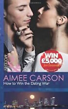 AIMEE CARSON __ HOW TO WIN THE DATING WAR ___ MILLS AND BOON __ BRAND NEW