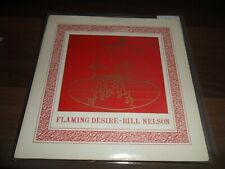 BILL NELSON . FLAMING DESIRE 7'' VINYL