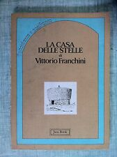 La Casa delle stelle di V.Franchini L'Occidente a confronto 1 Ed.Jaca Book 1984