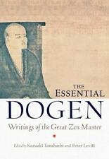 The Essential Dogen : Writings of the Great Zen Master (2013, Paperback)