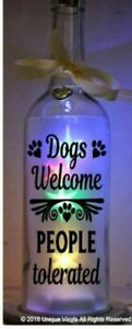 Vinyl sticker -  Dogs Welcome People Tolerated Sticker for Bottle