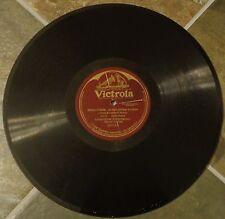 "12"" 78 By Enrico Caruso, Louise Homer & Journet, ""Samson et Dalila"" on Victrola2"
