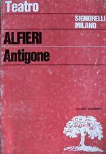VITTORIO ALFIERI ANTIGONE. A CURA DI FERRUCCIO DEL CHIARO SIGNORELLI 1983