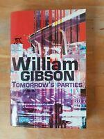 William Gibson - Tomorrow s parties - Au Diable Vauvert