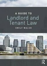 A Guide to Landlord and Tenant Law by Emily Walsh 9781138694316 | Brand New