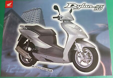HONDA DYLAN 125 SCOOTER 150 ADVERTISING PUBBLICITA DEPLIANT BROCHURE CATALOG