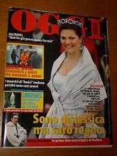 OGGI 2008/8=VICTORIA PRINCESS SWEDEN=MIETTA=AMEDEO MINGHI=AMICI PROGRAMMA TV=