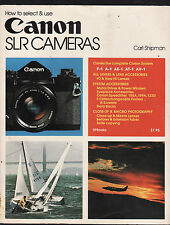 HOW TO SELECT & USE CANON SLR CAMERAS - CARL SHIPMAN  1979 VINTAGE ED'N  co